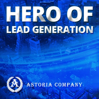 Performance Marketing Leader Astoria Company – B2C Lead Generation